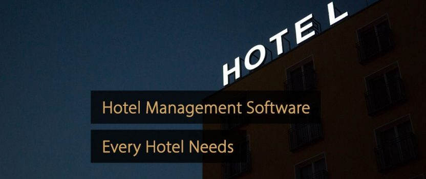 Three Software Solutions for Your Hotel